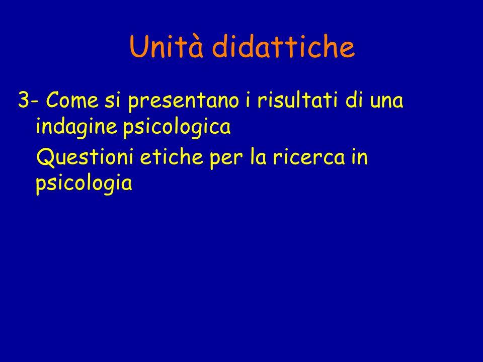 Unità didattiche 3- Come si presentano i risultati di una indagine psicologica.