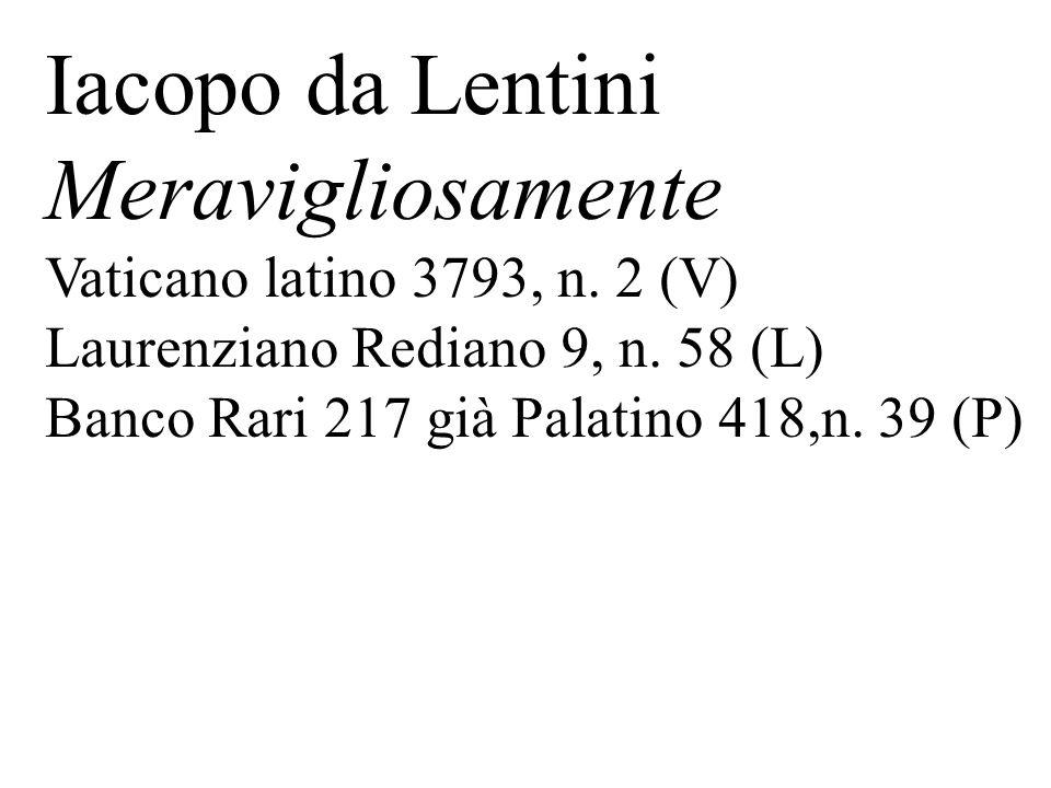 Iacopo da Lentini Meravigliosamente Vaticano latino 3793, n. 2 (V)