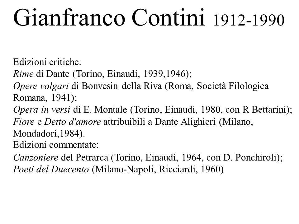 Gianfranco Contini 1912-1990 Edizioni critiche: