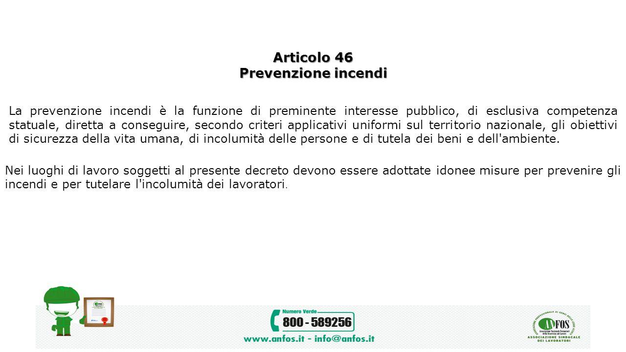Articolo 46 Prevenzione incendi