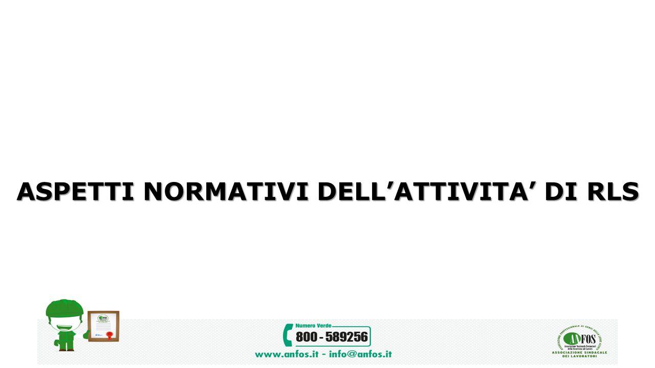 ASPETTI NORMATIVI DELL'ATTIVITA' DI RLS