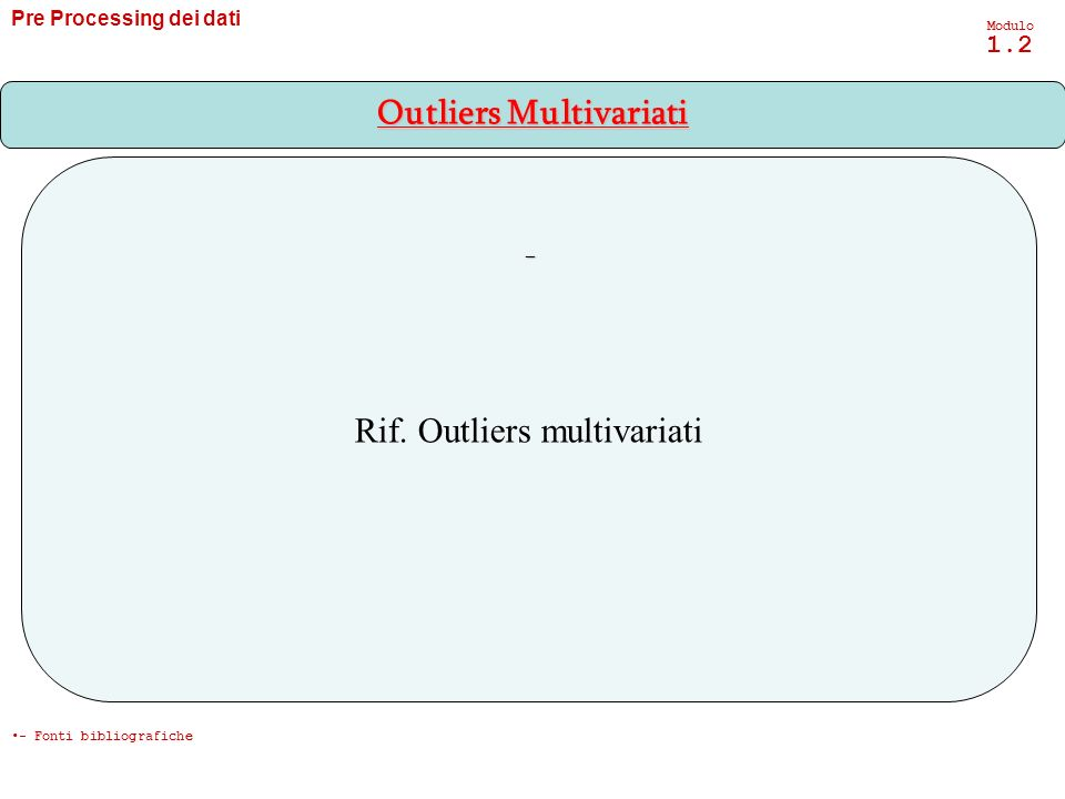 Outliers Multivariati