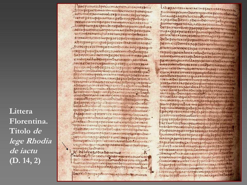 Littera Florentina. Titolo de lege Rhodia de iactu (D. 14, 2)