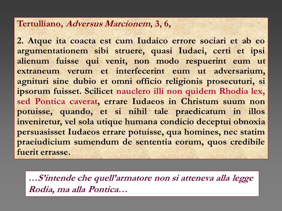 Tertulliano, Adversus Marcionem, 3, 6,