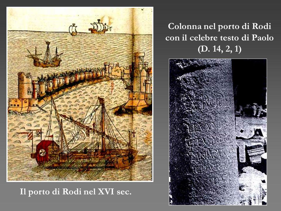 Colonna nel porto di Rodi con il celebre testo di Paolo (D. 14, 2, 1)