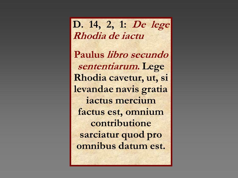 D. 14, 2, 1: De lege Rhodia de iactu