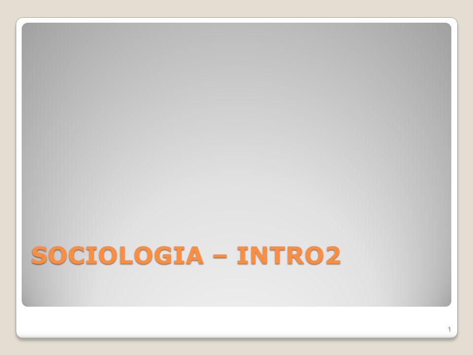 SOCIOLOGIA – INTRO2