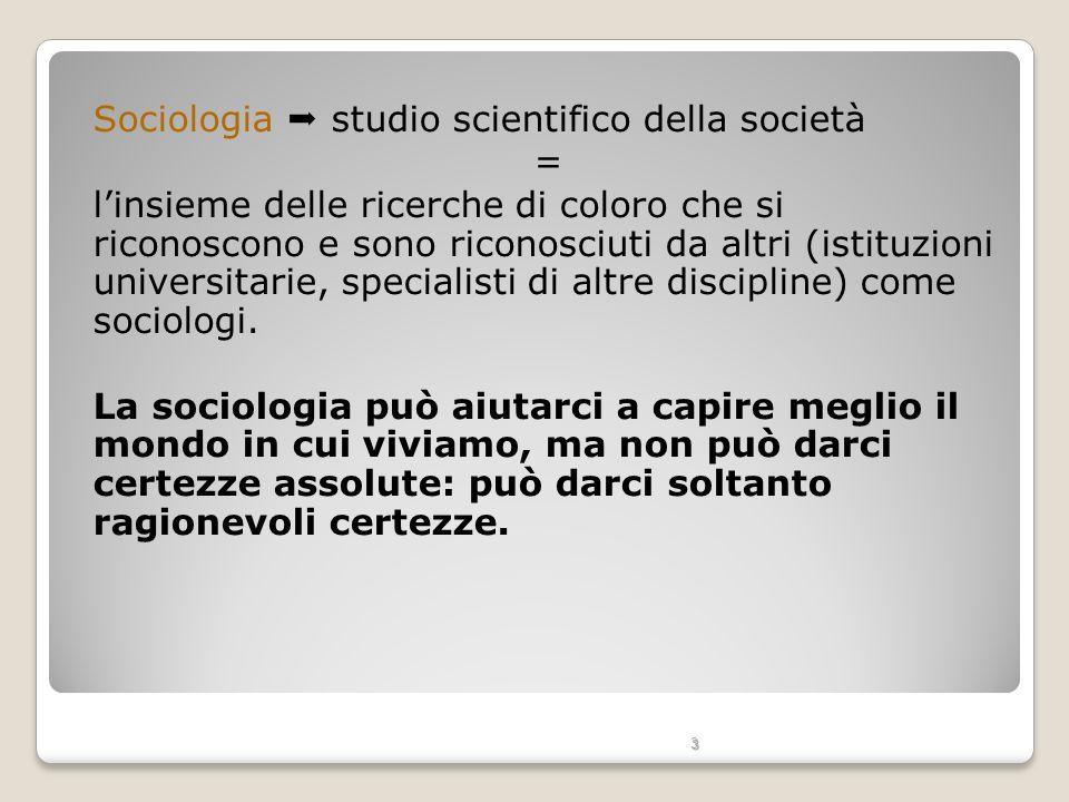 Sociologia  studio scientifico della società