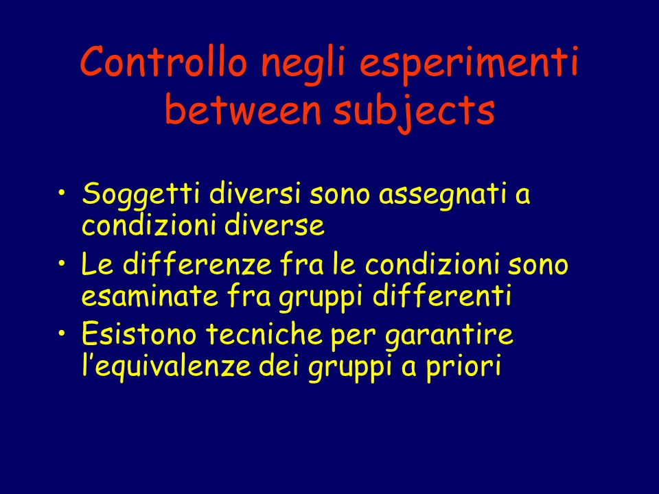 Controllo negli esperimenti between subjects