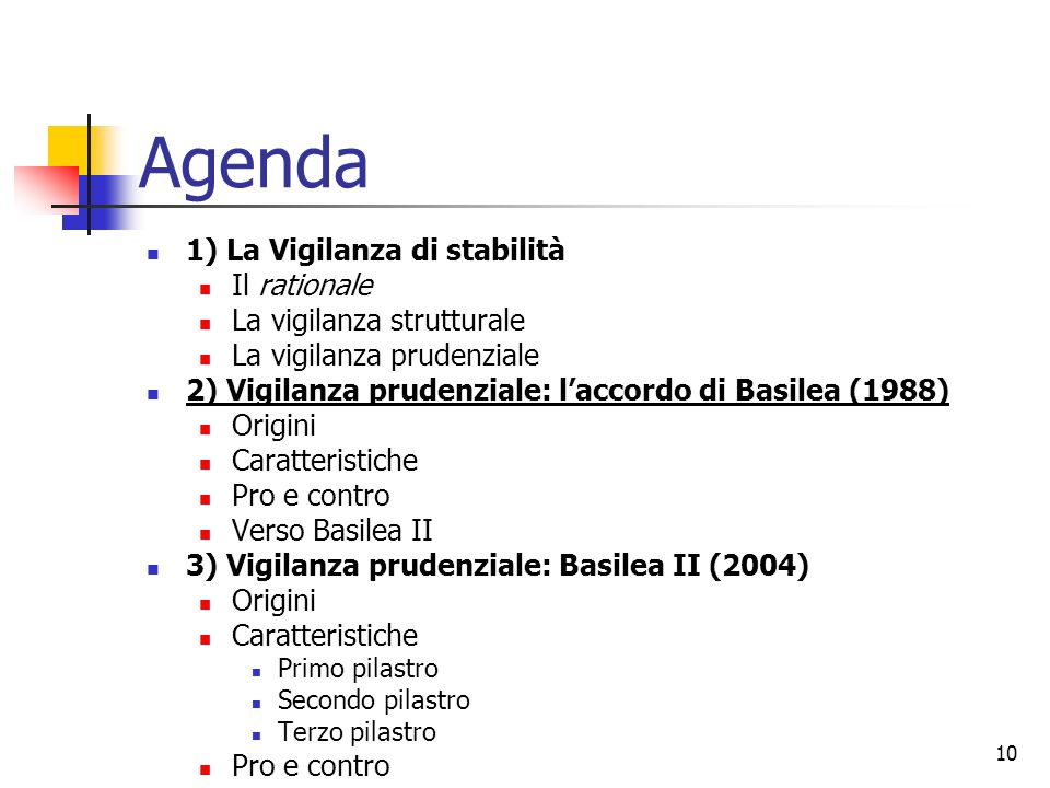 Agenda 1) La Vigilanza di stabilità Il rationale