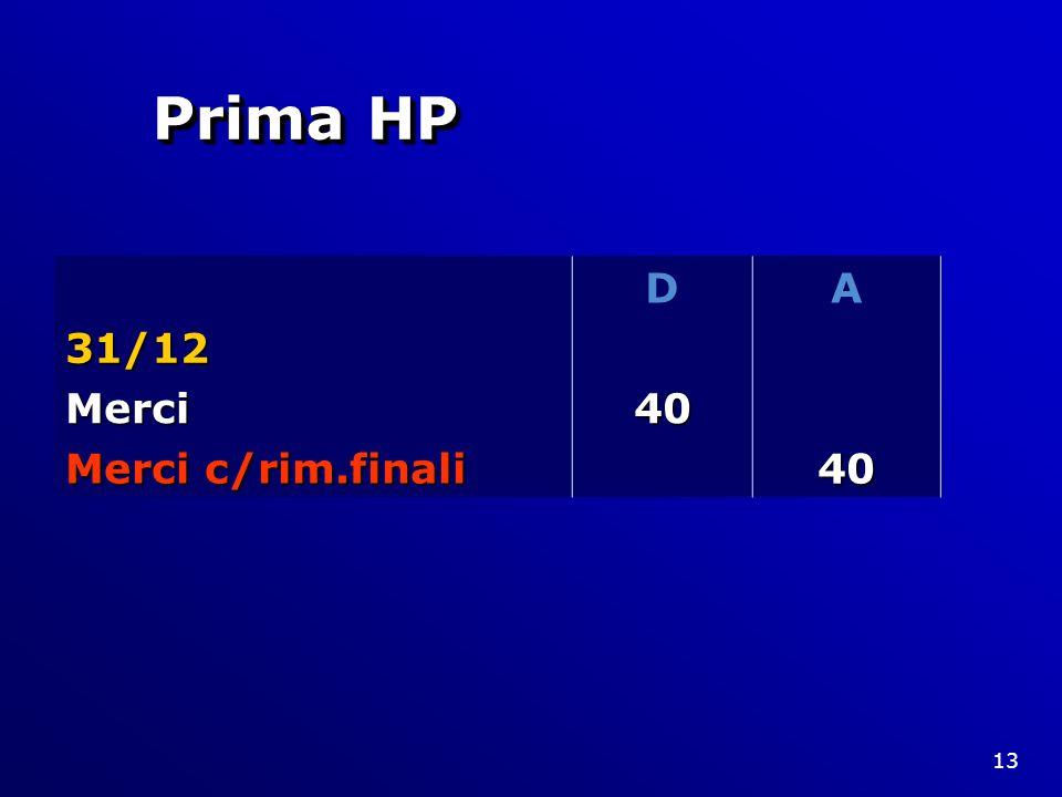 Prima HP D A 31/12 Merci 40 Merci c/rim.finali