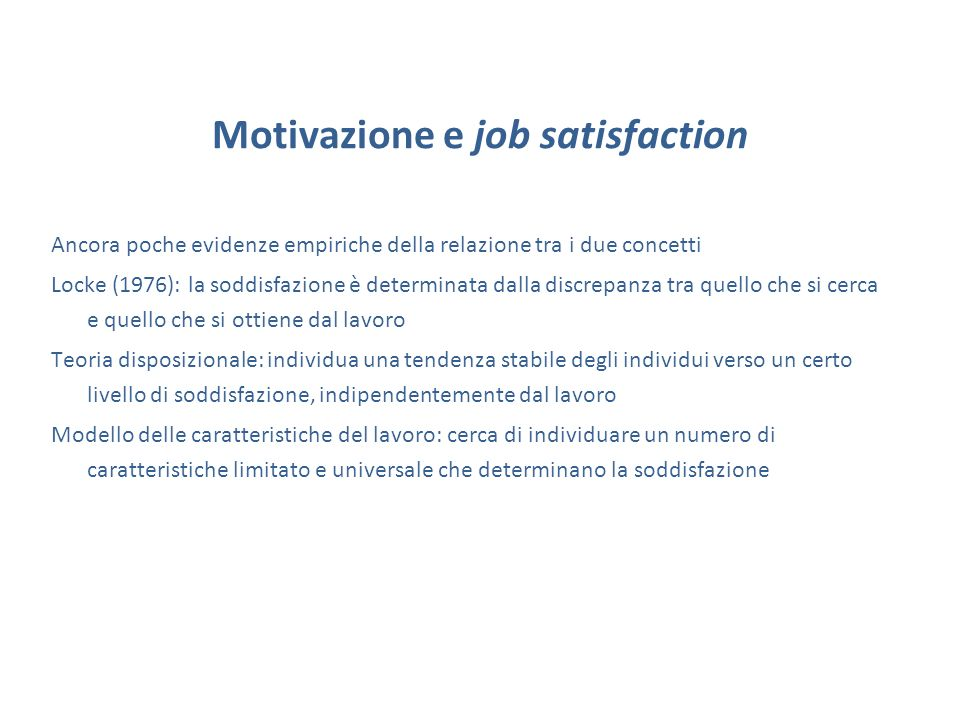 Motivazione e job satisfaction