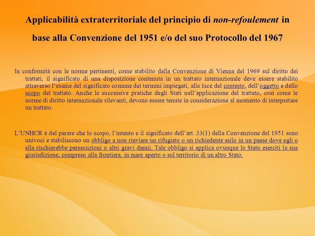 Applicabilità extraterritoriale del principio di non-refoulement in base alla Convenzione del 1951 e/o del suo Protocollo del 1967