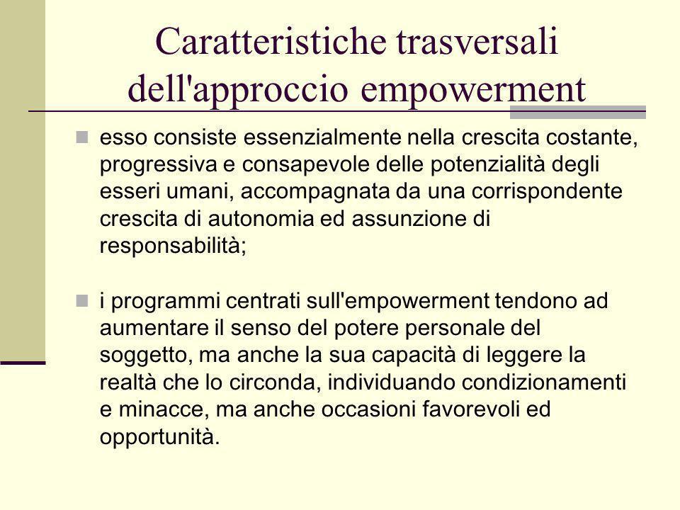 Caratteristiche trasversali dell approccio empowerment