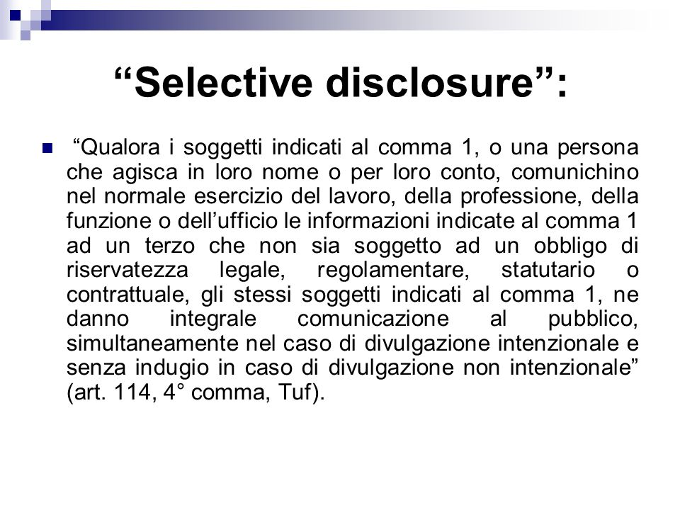 Selective disclosure :