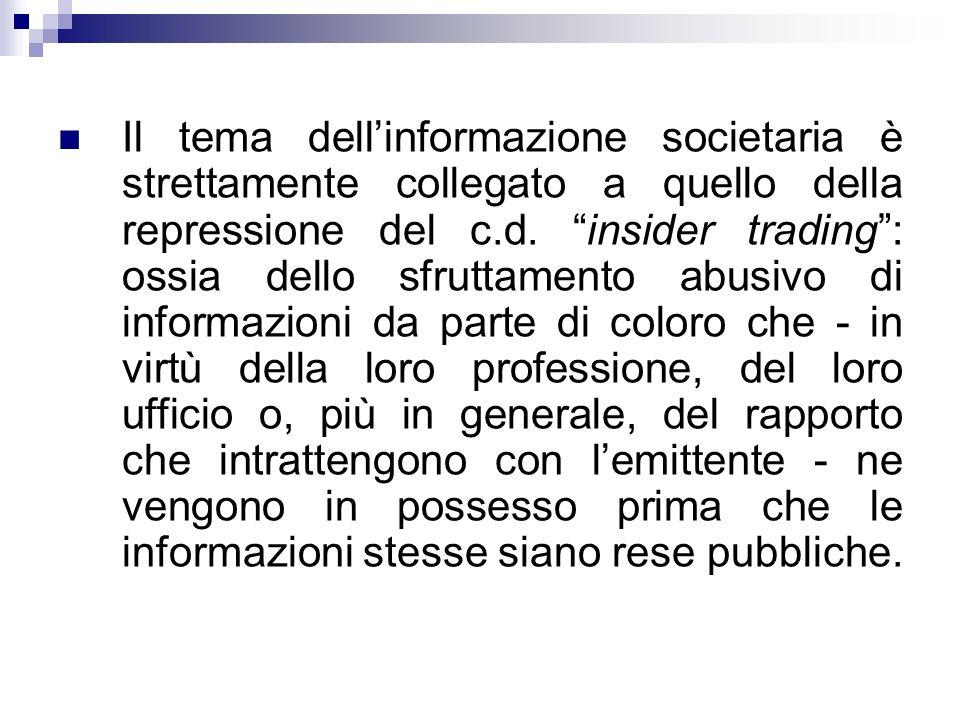 Il tema dell'informazione societaria è strettamente collegato a quello della repressione del c.d.