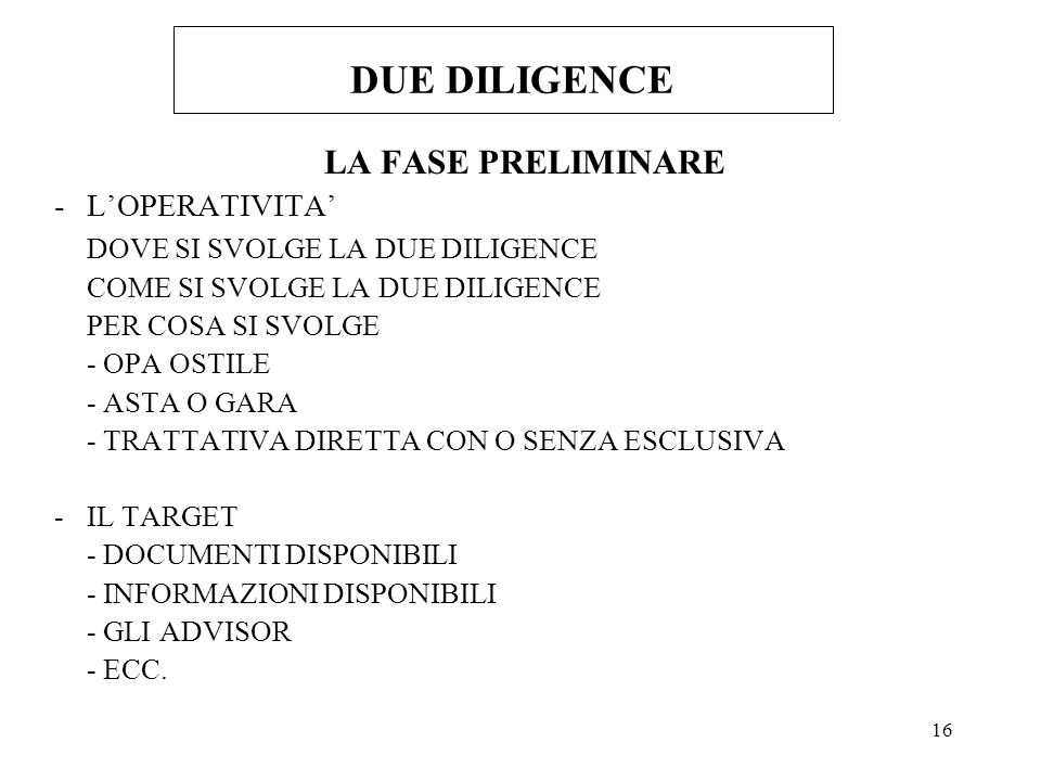 DUE DILIGENCE LA FASE PRELIMINARE - L'OPERATIVITA'