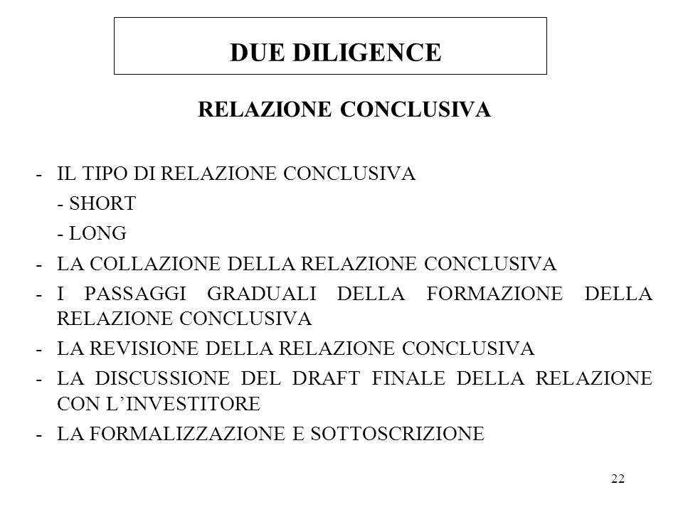 DUE DILIGENCE RELAZIONE CONCLUSIVA IL TIPO DI RELAZIONE CONCLUSIVA