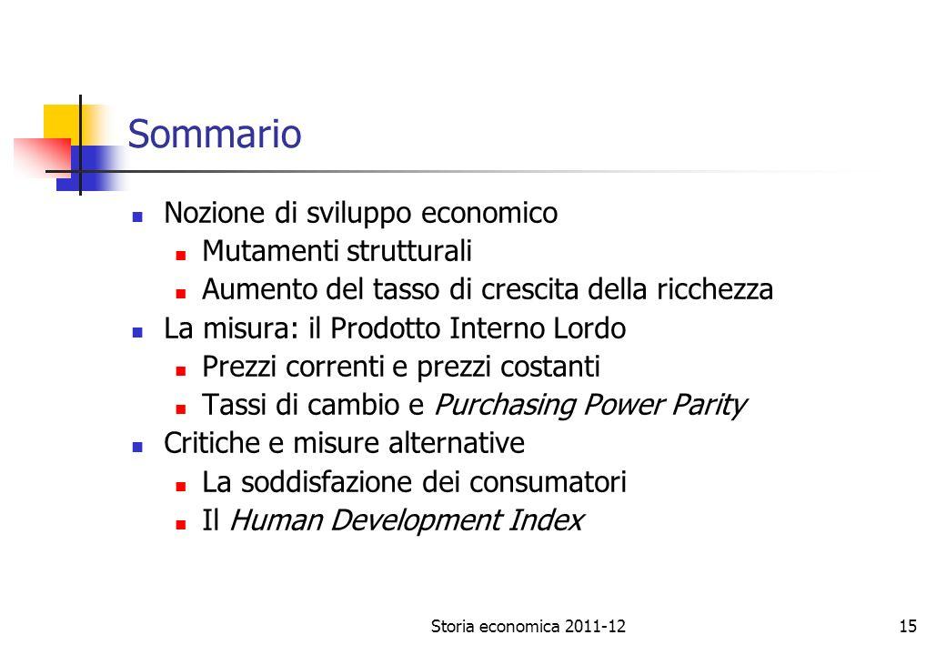 Sommario Nozione di sviluppo economico Mutamenti strutturali