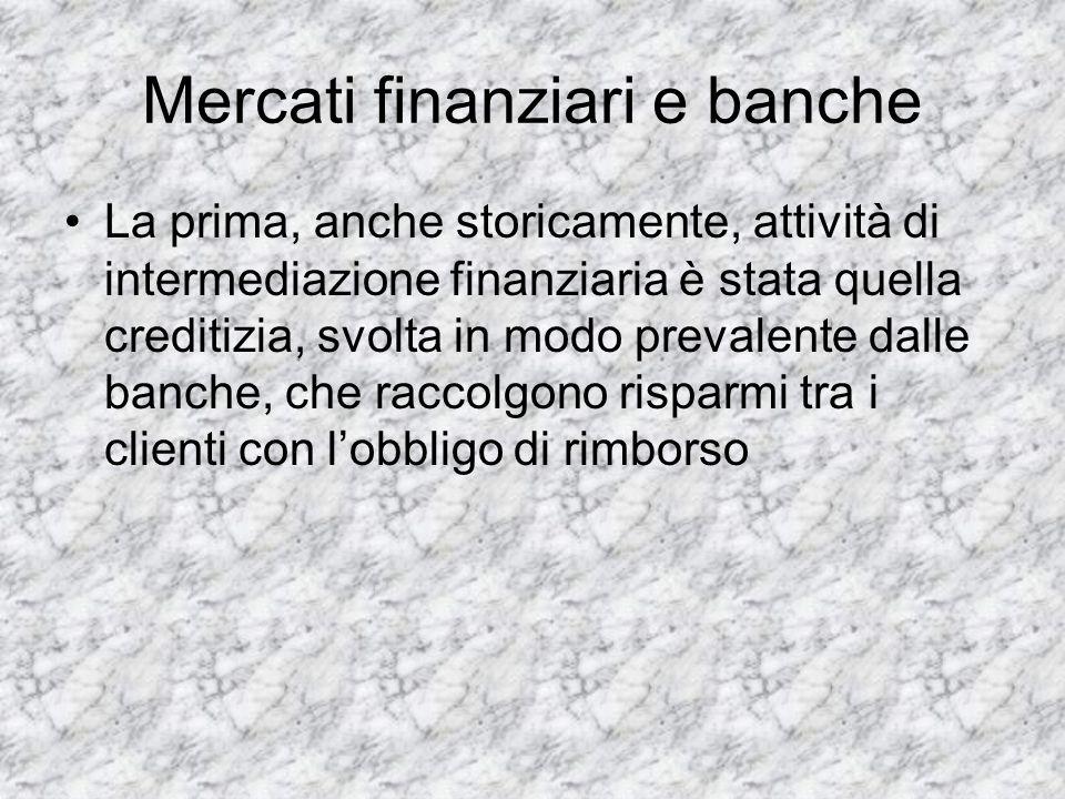 Mercati finanziari e banche