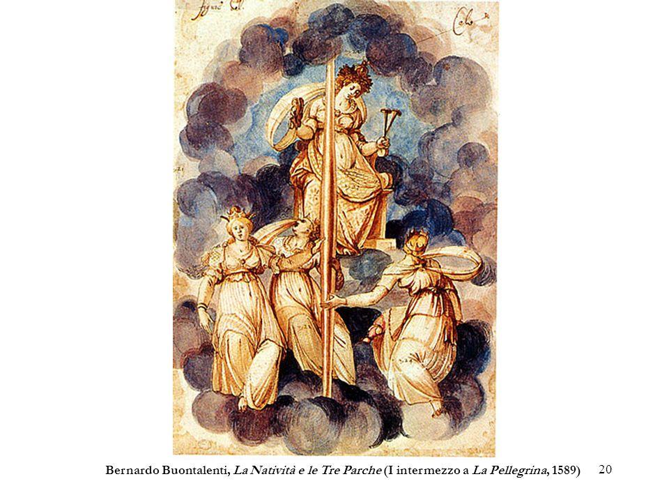 Bernardo Buontalenti, La Natività e le Tre Parche (I intermezzo a La Pellegrina, 1589)