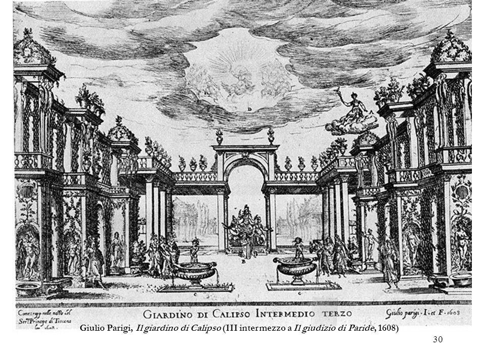 Giulio Parigi, Il giardino di Calipso (III intermezzo a Il giudizio di Paride, 1608)