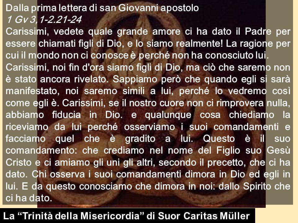 Dalla prima lettera di san Giovanni apostolo