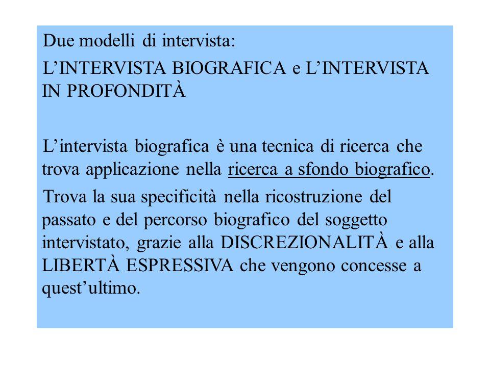 Due modelli di intervista: