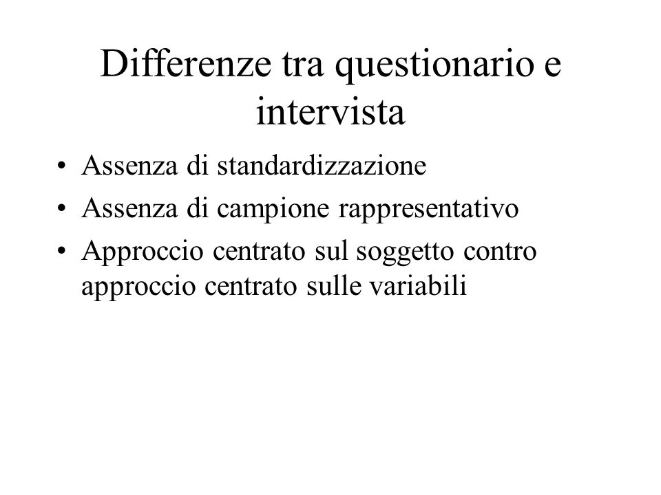 Differenze tra questionario e intervista
