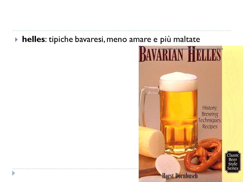 helles: tipiche bavaresi, meno amare e più maltate