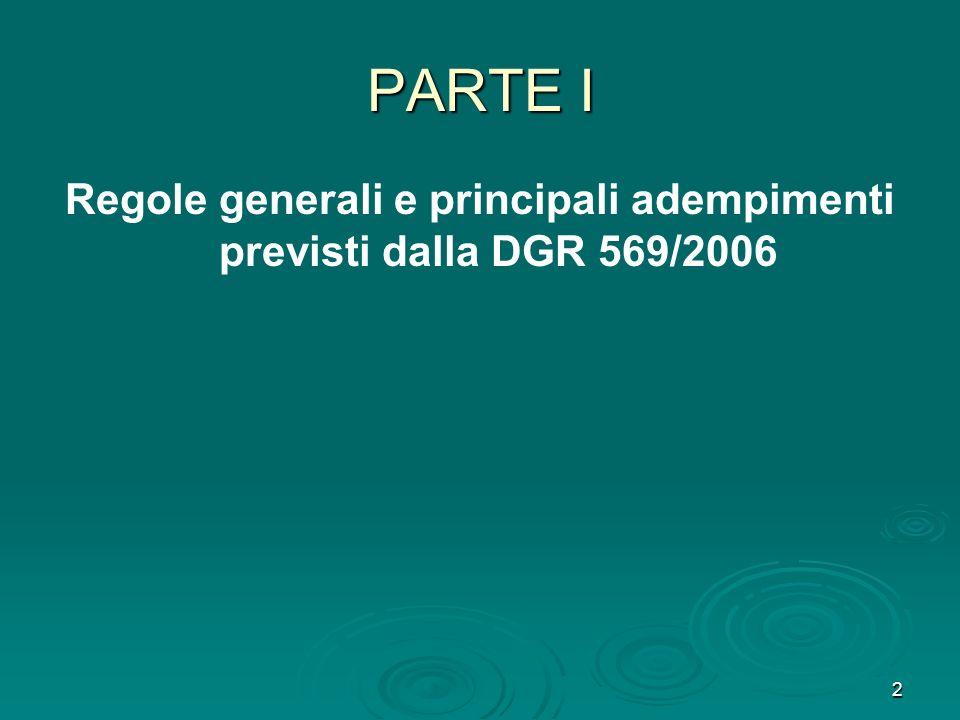 Regole generali e principali adempimenti previsti dalla DGR 569/2006