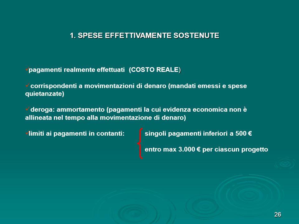 1. SPESE EFFETTIVAMENTE SOSTENUTE