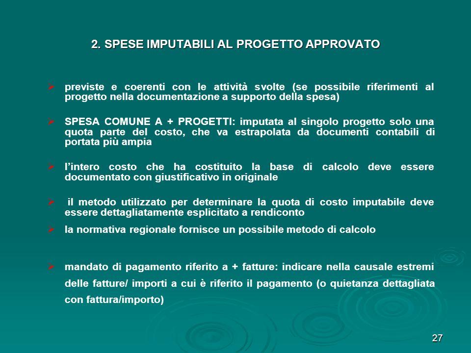 2. SPESE IMPUTABILI AL PROGETTO APPROVATO
