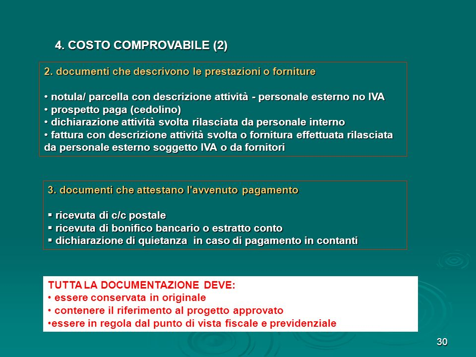 4. COSTO COMPROVABILE (2) 2. documenti che descrivono le prestazioni o forniture.