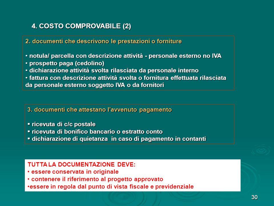 4. COSTO COMPROVABILE (2)2. documenti che descrivono le prestazioni o forniture.
