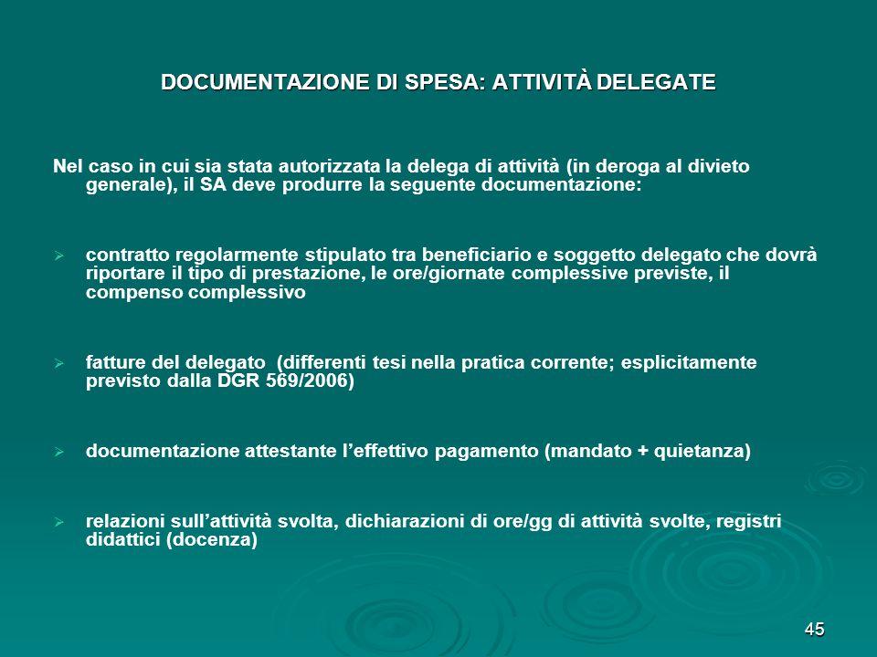 DOCUMENTAZIONE DI SPESA: ATTIVITÀ DELEGATE