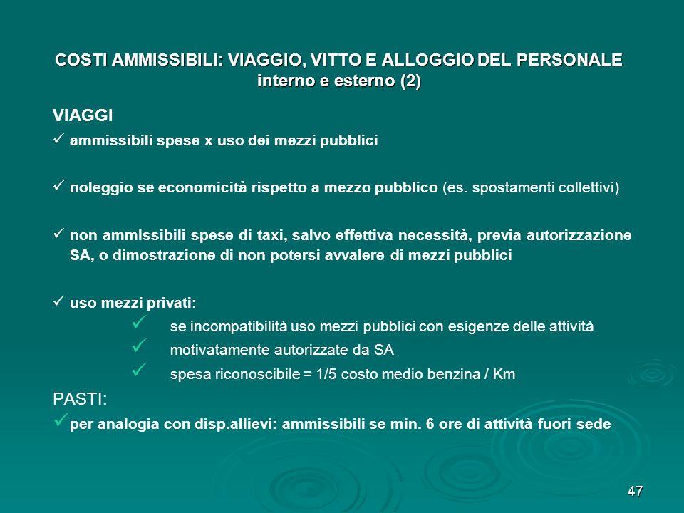COSTI AMMISSIBILI: VIAGGIO, VITTO E ALLOGGIO DEL PERSONALE interno e esterno (2)