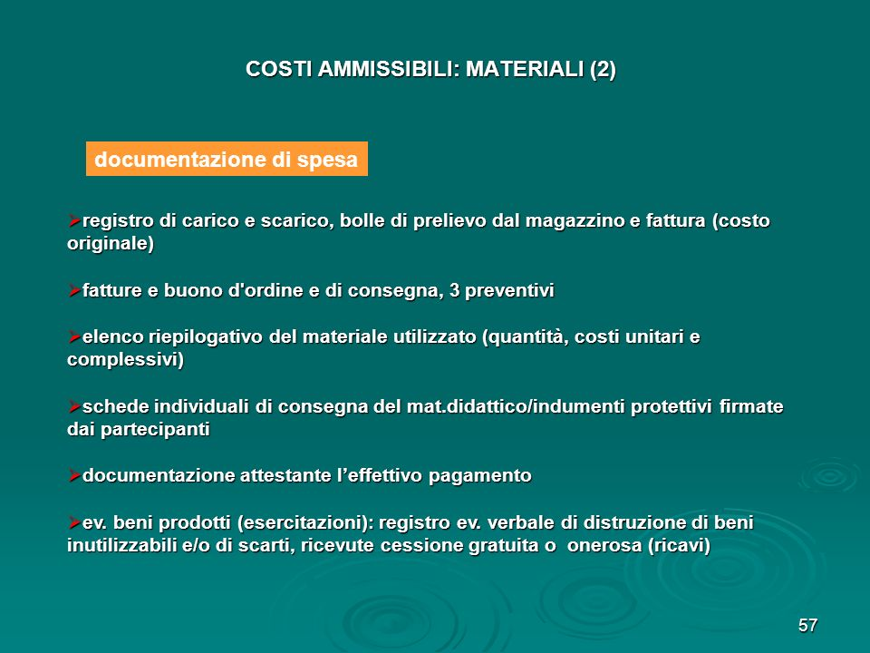 COSTI AMMISSIBILI: MATERIALI (2)