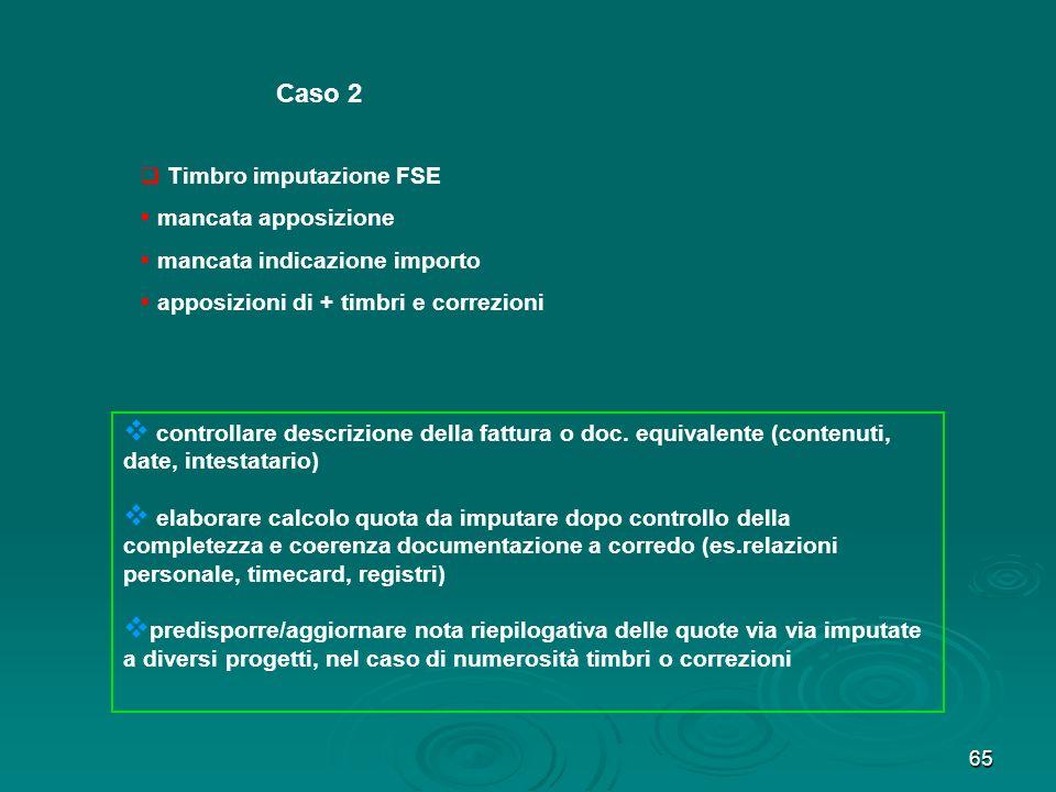 Caso 2 Timbro imputazione FSE mancata apposizione