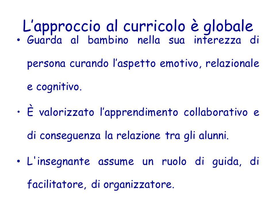 L'approccio al curricolo è globale