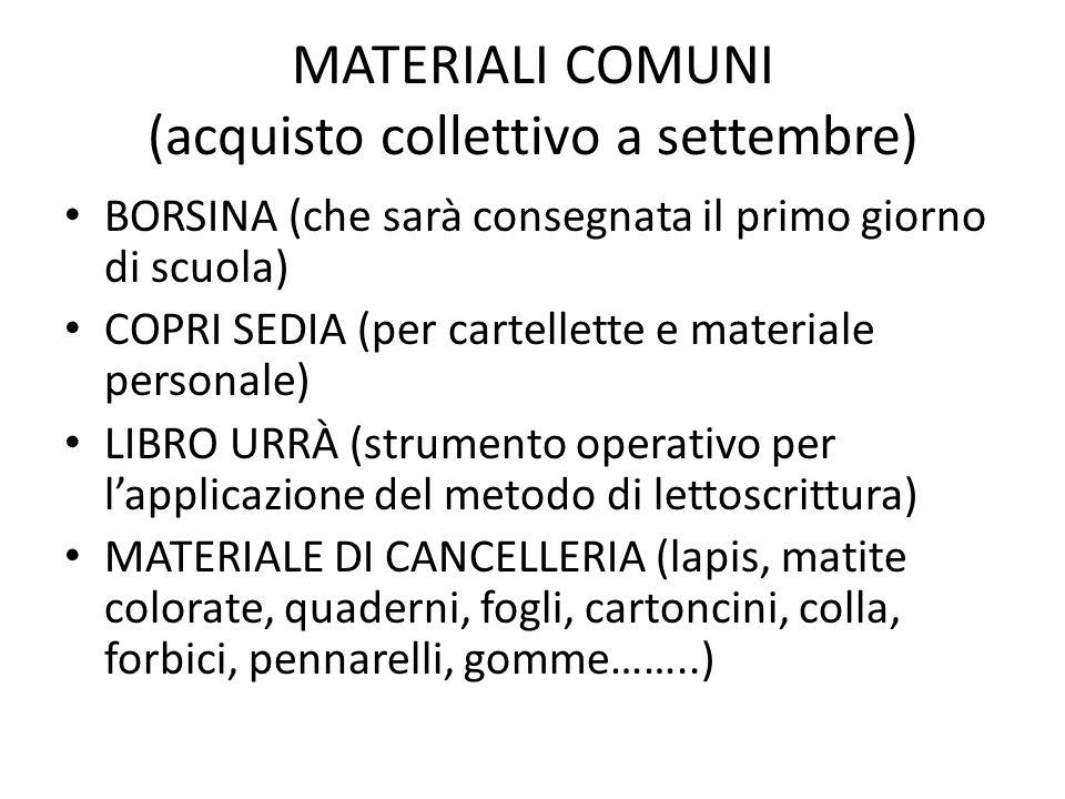 MATERIALI COMUNI (acquisto collettivo a settembre)