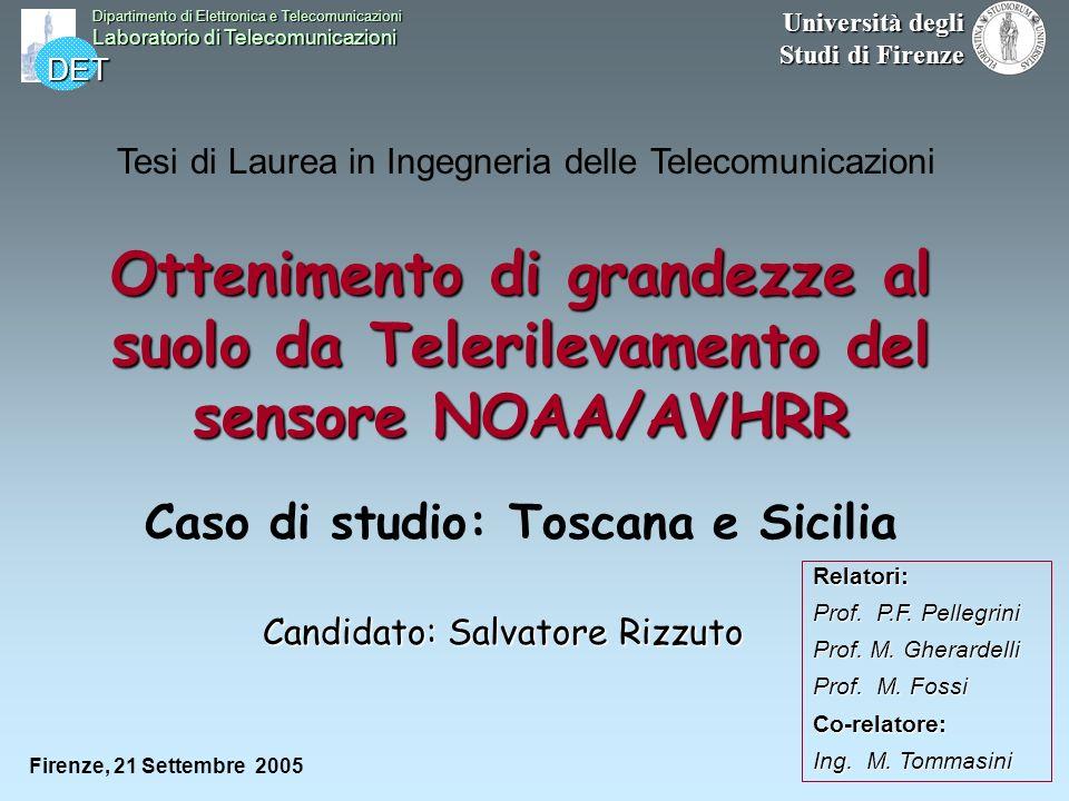 Caso di studio: Toscana e Sicilia