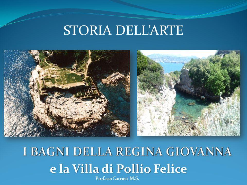 I BAGNI DELLA REGINA GIOVANNA e la Villa di Pollio Felice