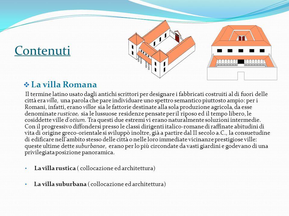 Contenuti La villa Romana