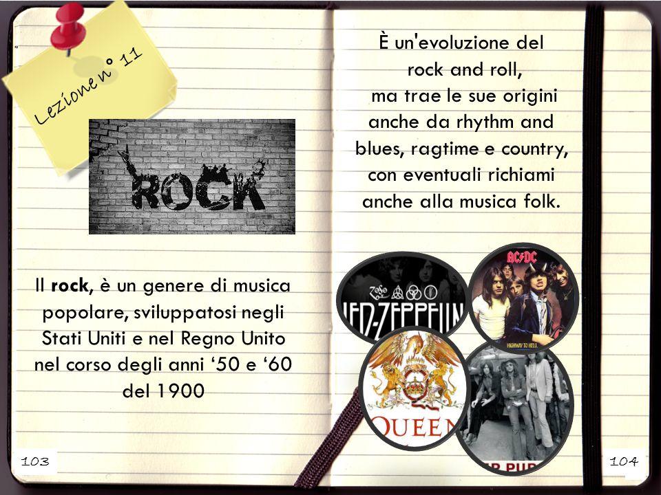 È un evoluzione del rock and roll, Lezione n° 11