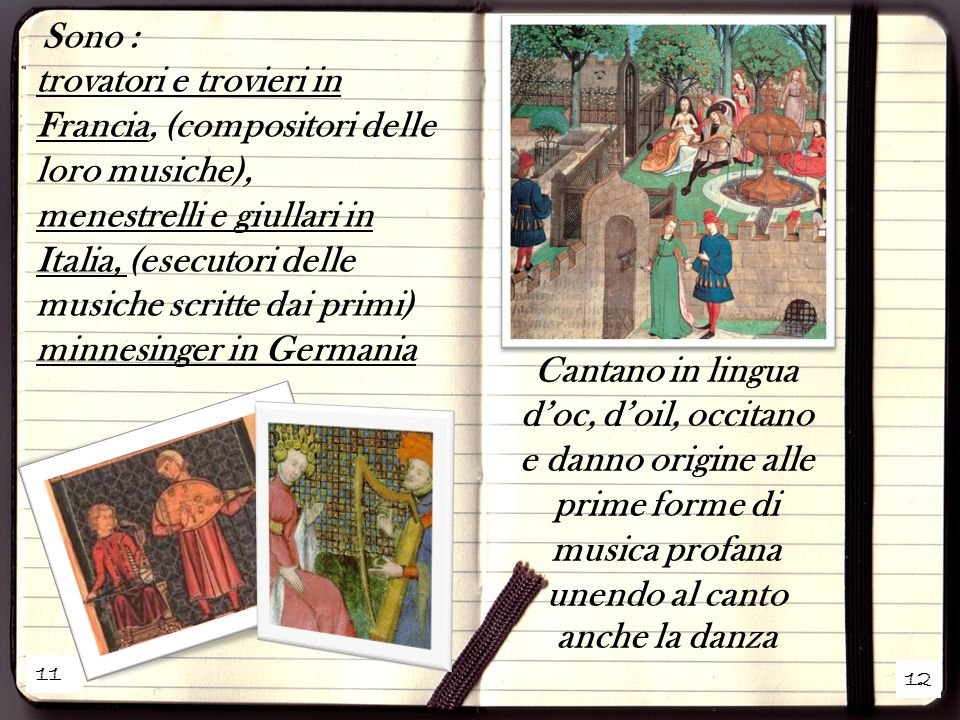 Cantano in lingua d'oc, d'oil, occitano