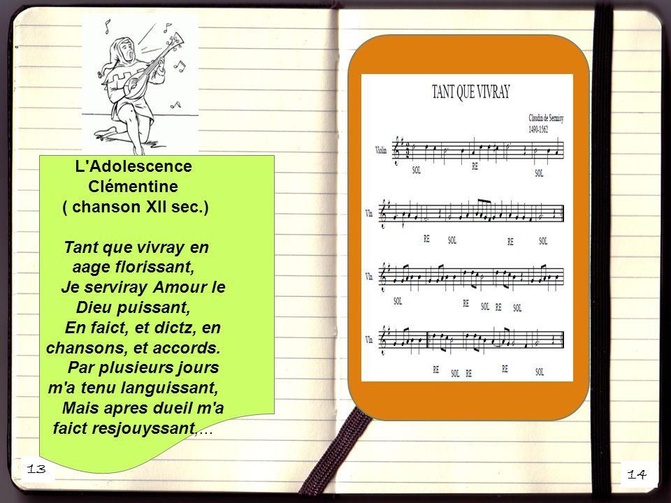 L Adolescence Clémentine ( chanson XII sec.)