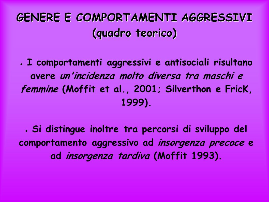GENERE E COMPORTAMENTI AGGRESSIVI (quadro teorico)