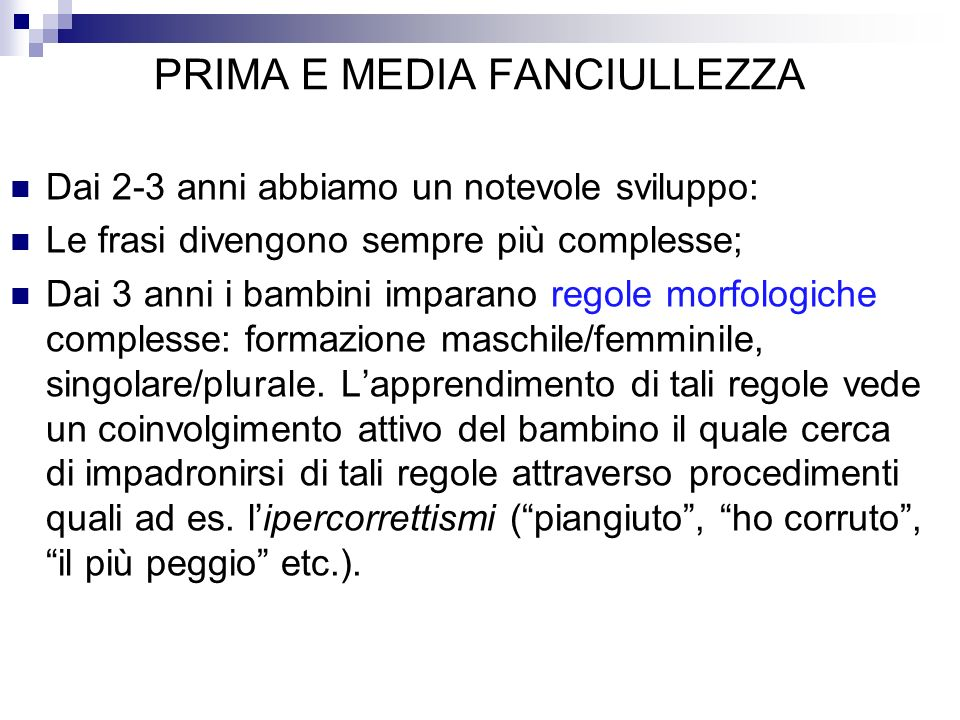 PRIMA E MEDIA FANCIULLEZZA