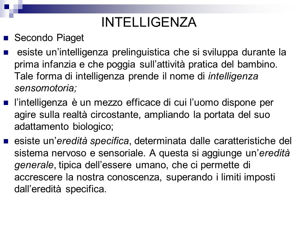 INTELLIGENZA Secondo Piaget